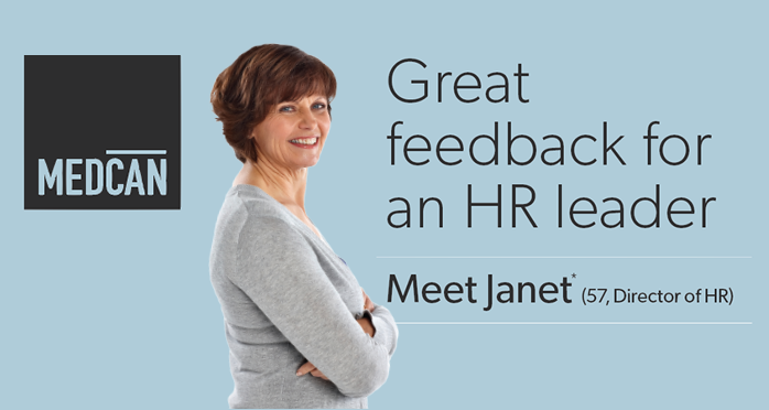 Medcan logo on left, smiling woman in the middle. Great feedback for an HR leader. Meet Janet. Fifty-seven, director of HR.