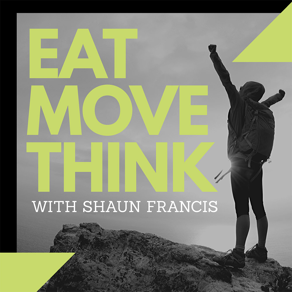 eat move think podcast